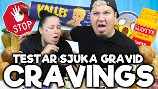 Testar Sjuka Gravidcravings