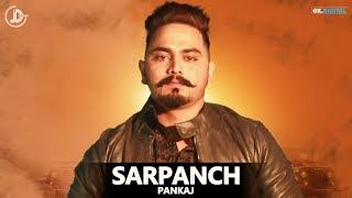 SARPANCH | ( FULL SONG ) PANKAJ MANHAS | MR LOVEES | GURBAKSH | LATEST NEW SONG | JUKE DOCK 2018