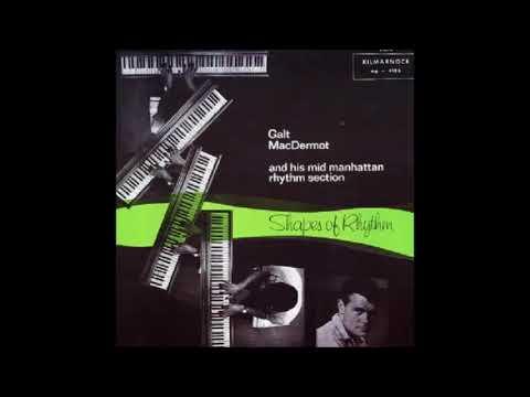 Galt MacDermot And His Mid Manhattan Rhythm Section – Shapes Of Rhythm