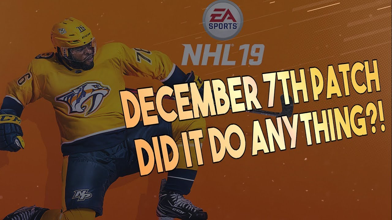 NHL 19 NEW PATCH! DID IT DO ANYTHING ! (December 7th) - YouTube e7362a188