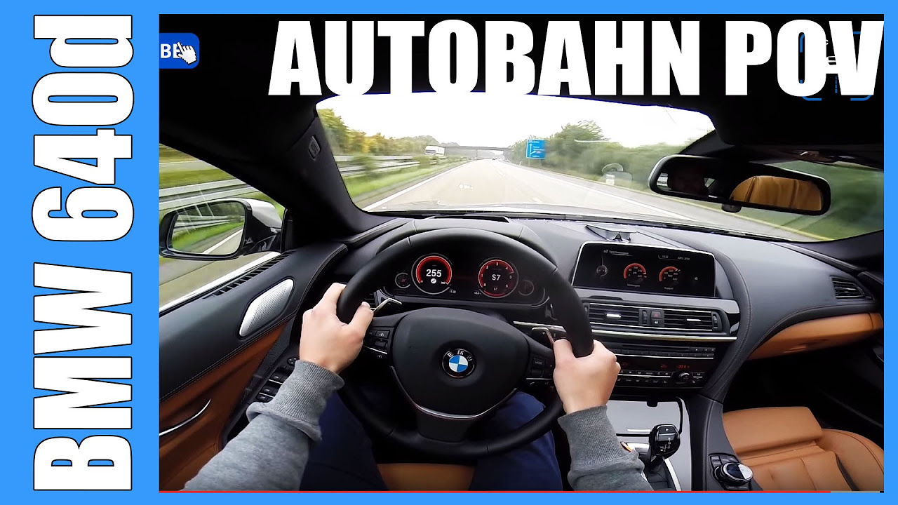 POV 2016 BMW 6 series 640d Gran Coupe FAST! 255 km/h Autobahn Acceleration Sound Onboard