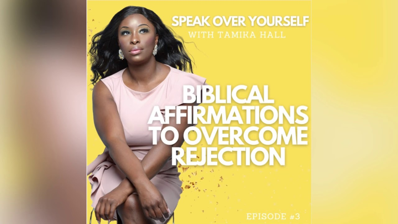Biblical Affirmations to Overcome Rejection