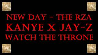 Watch the Throne - New Day - Kanye x Jay-Z / The Rza