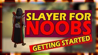 [OSRS] How To Get Started With SLAYER | Slayer For Noobs