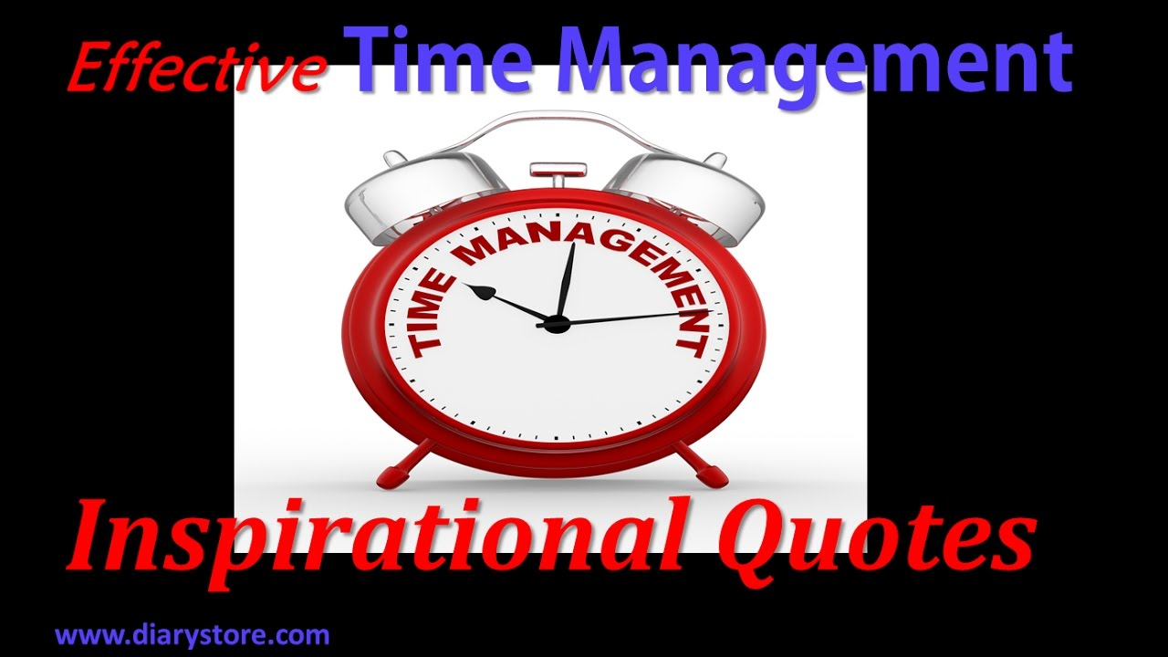 35 Inspirational And Actionable Time Management Quotes: Top 30 Time Management Quotes