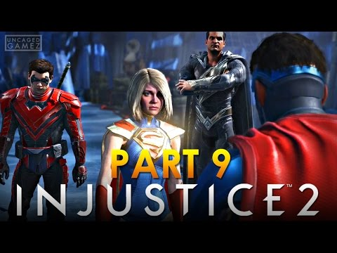 Injustice 2 Let's Play Part 9 - I TRUSTED YOU!! (Supergirl)