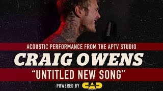 APTV Sessions: CRAIG OWENS - Untitled New Song!