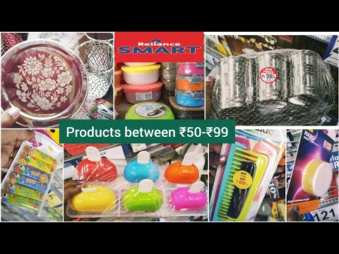 Reliance Smart tour/ products below 100Rs / new arrivals and very cheap prices