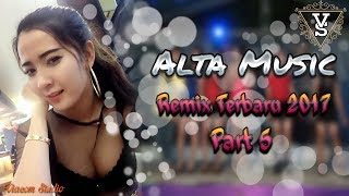 Alta Music Terbaru 2017 Video Remix Part 5 Orgen Lampung
