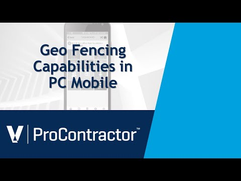 ProContractor GeoFencing Capabilities in PC Mobile