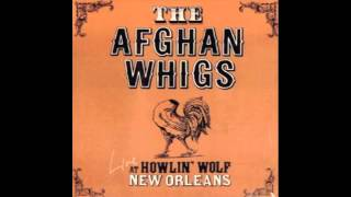 34 Superstition Going to Town 34 The Afghan Whigs