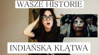1.WASZE STRASZNE HISTORIE - (Indiańska Klątwa)