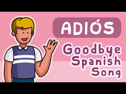 Adiós - Goodbye - Calico Spanish Songs for Kids