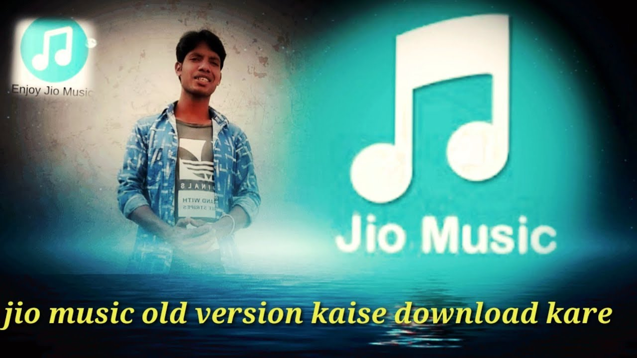 Jio music apps old version Kaise download kare