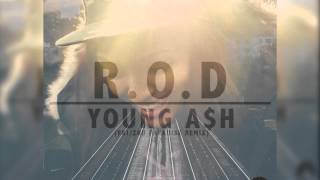 Young Ash x R.O.D (Ride Or Die) x FKJ/ZHU Paradise Awaits Remix