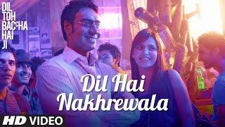 Dil Hai Nakhrewala Full song | Dil Toh Baccha Hai Ji | Ajay Devgn, Emraan Hashmi