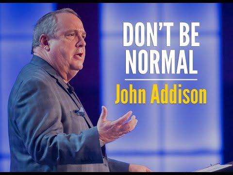Don't Be Normal - John Addison