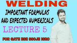 WELDING--IMPORTANT FORMULA AND EXPECTED NUMERICALS FOR GATE