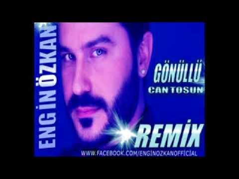 Can Tosun - Gönüllü Engin Özkan Remix 2018 indir