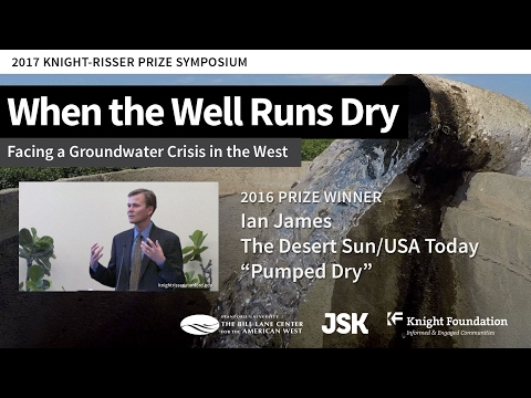 "2017 Knight-Risser Prize: Ian James on the Winning Series, ""Pumped Dry"""