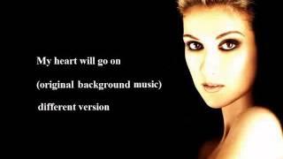 My heart will go on - original karaoke - with (-1) semitone then original - for alto