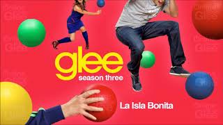 Glee - La Isla Bonita [audio]