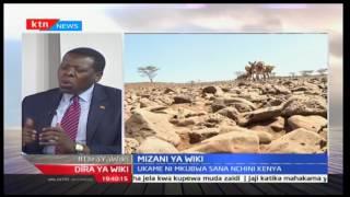 Mizani ya Wiki; Waziri wa Maji-Eugene Wamalwa akituelezea kuhusu kiangaza, ukame, baa la njaa nchini