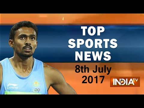 Top Sports News of the Day | 8th July, 2017 - India TV