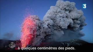 Le Monde de Jamy – Prêts à vous aventurer au plus près d'un volcan ?