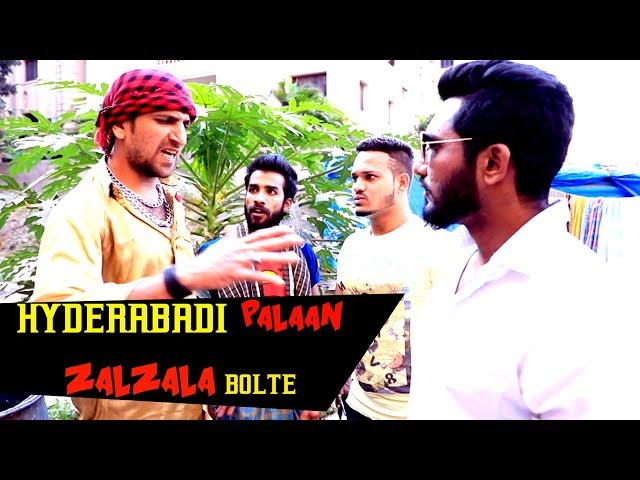 HYDERABADI PALAAN ZALZALA BOLTE  || ZABARDAST KIRAAK VIDEO || KIRAAK HYDERABADIZ