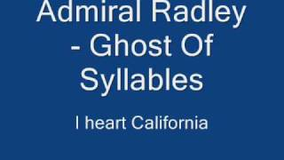 Admiral Radley - Ghost of Syllables