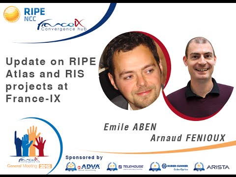 Update on RIPE Atlas and RIS projects at France-IX, by Emile ABEN & Arnaud FENIOUX