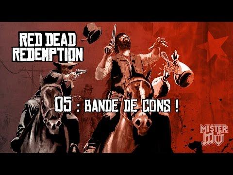 [RDR-05] Chasse, Prime & Bande de Cons !