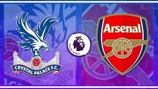 MATCH DAY LIVE 2018/19 - Premier League // Crystal Palace v Arsenal