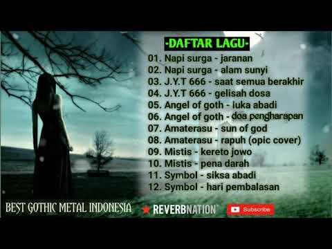 Pilihan Single GOTHIC METAL Terbaik Indonesia [ Kompilasi Album ] Enak Di Dengar 2018