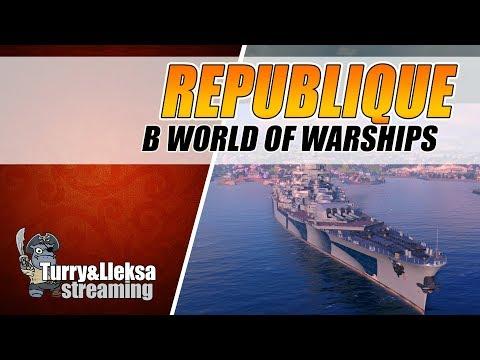 REPUBLIQUE СТОИТ ЛИ КАЧАТЬ? ✅ ТОПОВЫЙ ЛИНКОР ФРАНЦИИ РЕСПУБЛИКА ПЕРВЫЙ ВЗГЛЯД World of Warships