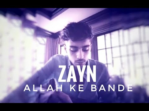 ZAYN SINGING ALLAH KE BANDE  BOLLYWOOD SONG  IN HINDI