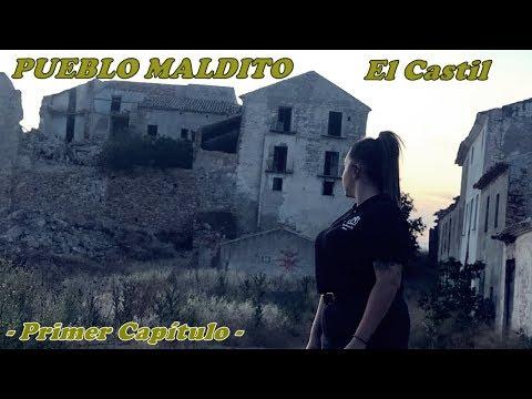 Pueblo Maldito El Castil ( Jaén ) - En Busca De Almas - 1/3