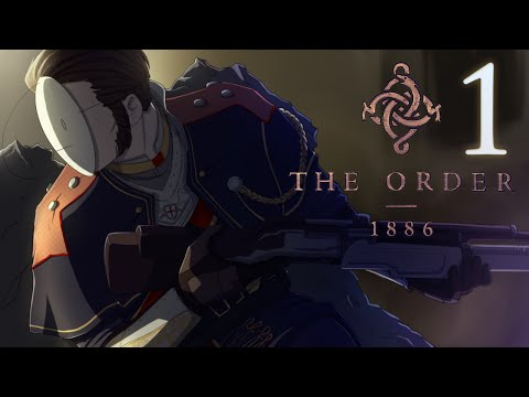 Cry Plays: The Order: 1886 [P1]