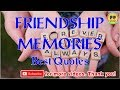 TOP 25 FRIENDSHIP MEMORIES QUOTES - Best Friendship Quotes