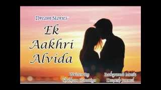 Ek Aakhri Alvida - Dream Stories