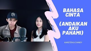 Bahasa Cinta (Rohani Cover) - Karsten & Chindy #LaguRohani #BahasaCintaMuCover