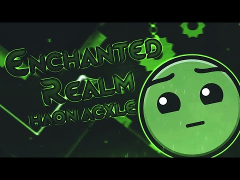 Geometry Dash | Enchanted Realm | Haon & Acxle
