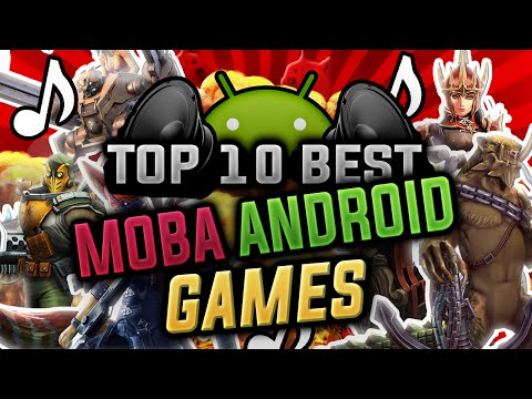 Top 10 BEST HD MOBA Android Games 2016