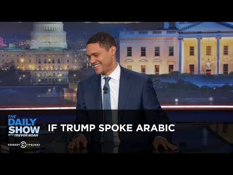 If Trump Spoke Arabic - Between the Scenes: The Daily Show