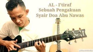 I'TIRAF (Sebuah pengakuan) Syair Doa Abu Nawas [Gitar Cover plus LIRIK] [I'TIRAF GITAR FINGERSTYLE]