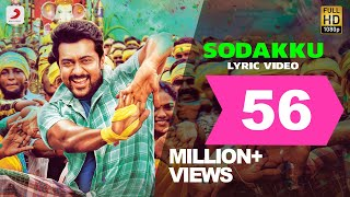 Sodaku song Lyrics Video HD Thanaa Serndha Koottam | Suriya | Anirudh l Vignesh ShivN