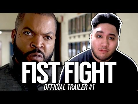 Fist Fight Official Trailer #1 REACTION!!!