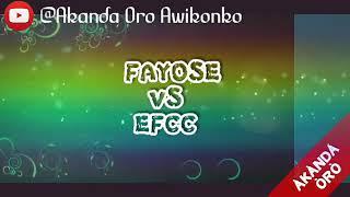 FAYOSE VS EFCC (Travails Of Oshokomole)