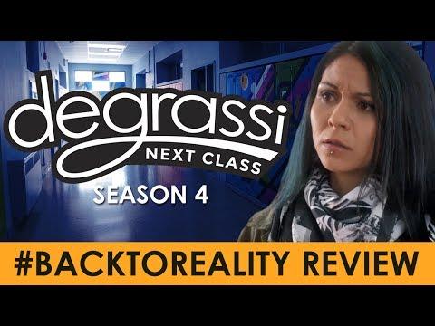 #BackToReality Review (Degrassi: Next Class Season 4, Episode 1)